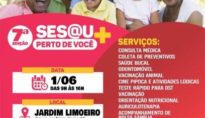 7ª Edição do Sesau Mais Perto de Você chega ao Jardim Limoeiro