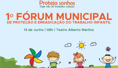 I Fórum de Proteção e Erradicação do Trabalho Infantil acontece na sexta (14)