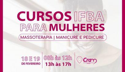 Parceria com IFBA oferta vagas em cursos para mulheres