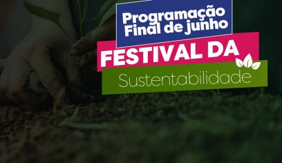 Festival da Sustentabilidade encerra com programação diversificada